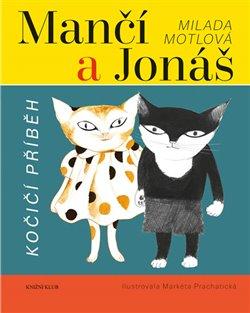 Obálka titulu Mančí a Jonáš: Kočičí příběh