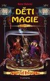 Obálka knihy Děti magie 2 - Nepřítel trpaslíků