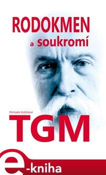 Obálka titulu Rodokmen a soukromí TGM