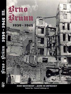 Obálka titulu Brno-Brünn 1939-1945