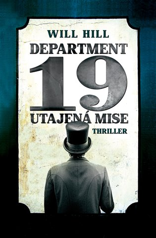 Department 19: Utajená mise - Will Hill | Booksquad.ink