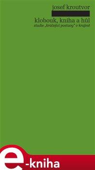 Obálka titulu Klobouk, kniha a hůl