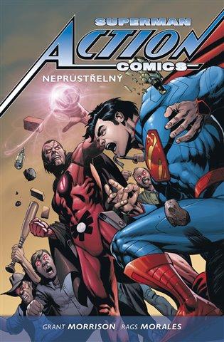 Superman Action comics 2: Neprůstřelný - Rags Morales, | Booksquad.ink