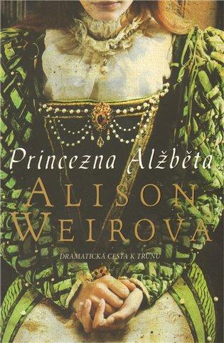 Princezna Alžběta - Alison Weirová | Booksquad.ink