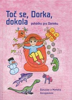 Obálka titulu Toč se, Dorka, dokola