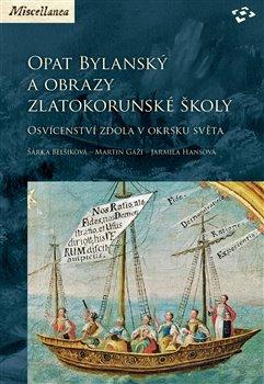Obálka titulu Opat Bylanský a obrazy zlatokorunské školy