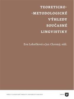 Obálka titulu Teoreticko-metodologické výhledy současné lingvistiky