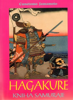 Obálka titulu Hagakure. Kniha samuraje