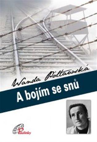 A bojím se snů - Wanda Półtawská   Booksquad.ink