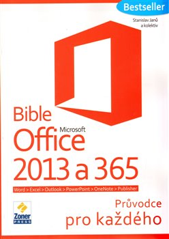Obálka titulu Bible Microsoft Office 2013 a 365
