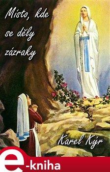 Obálka titulu Místo, kde se děly zázraky