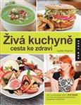 Obálka knihy Živá kuchyně, cesta ke zdraví