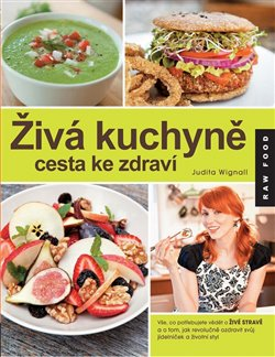 Obálka titulu Živá kuchyně, cesta ke zdraví