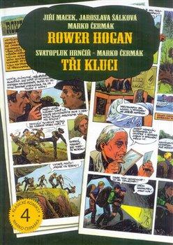 Obálka titulu Rower Hogan / Tři kluci