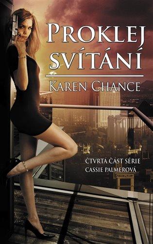 Proklej svítání - Karen Chance   Booksquad.ink