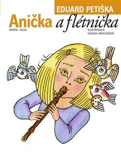 Obálka titulu Anička a flétnička