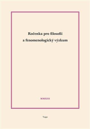 Ročenka pro filosofii a fenomenologický výzkum 2013 - Aleš Novák (ed.) | Booksquad.ink