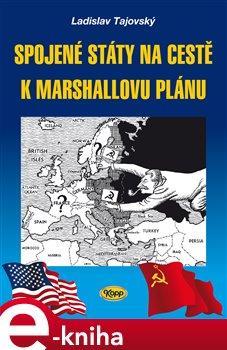 Obálka titulu Spojené státy na cestě k Marshallovu plánu
