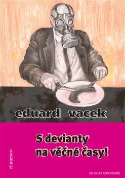 Obálka titulu S devianty na věčné časy!