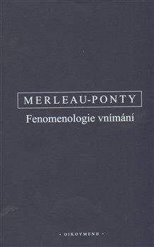 Obálka titulu Fenomenologie vnímání