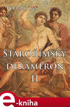 Obálka titulu Starořímský dekameron II