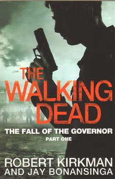 Obálka titulu The Walking Dead: The Fall of The Governor