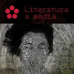 Obálka titulu Literatura a média