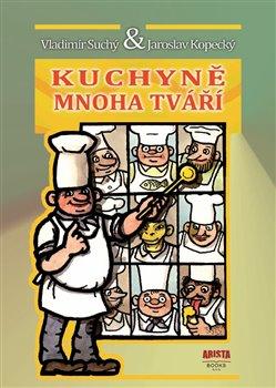 Obálka titulu Kuchyně mnoha tváří
