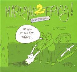 Obálka titulu Martyho frky! 2