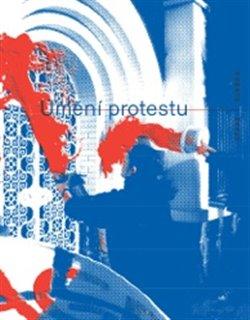 Obálka titulu Umění protestu
