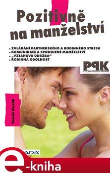 Obálka titulu Pozitivně na manželství