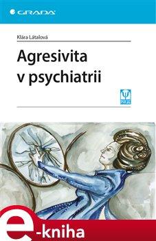 Obálka titulu Agresivita v psychiatrii