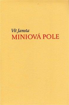 Obálka titulu Miniová pole (krásný tisk)