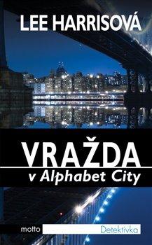 Obálka titulu Vražda v Alphabet City
