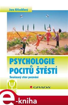 Obálka titulu Psychologie pocitů štěstí
