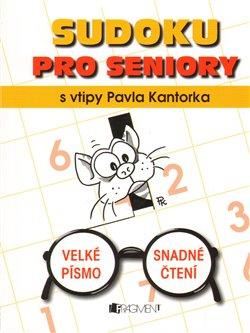 Obálka titulu Sudoku pro seniory s vtipy Pavla Kantorka
