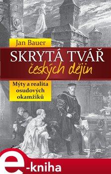 Obálka titulu Skrytá tvář českých dějin