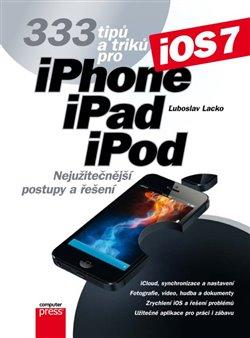Obálka titulu 333 tipů a triků pro iPhone, iPad, iPod