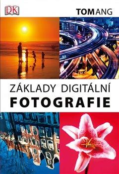 Obálka titulu Základy digitální fotografie