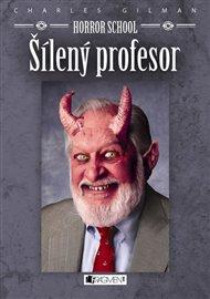 Horror School 1 – Šílený profesor