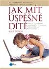 Obálka knihy Jak mít úspěšné dítě