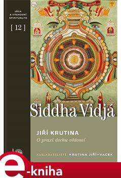 Obálka titulu Siddha vidjá