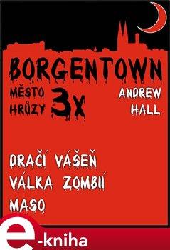 Obálka titulu 3x Borgentown - město hrůzy II