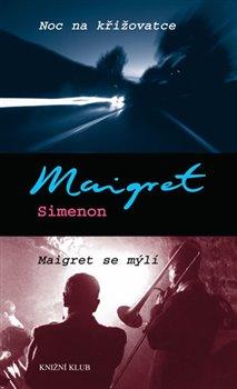 Obálka titulu Noc na křižovatce, Maigret se mýlí