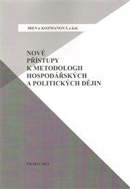 Nové přístupy k metodologii hospodářských a politických dějin