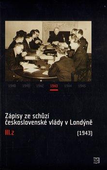 Obálka titulu Zápisy ze schůzí československé vlády v Londýně III.2