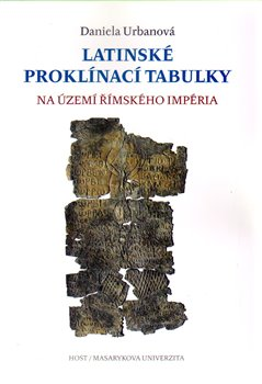 Obálka titulu Latinské proklínací tabulky na území římského impéria