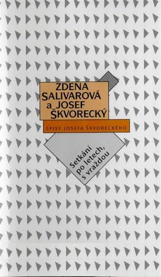 Setkání po letech, s vraždou:Detektivka, zčásti romance - Zdena Salivarová, | Booksquad.ink
