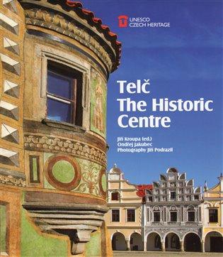 Telč: The Historic Centre