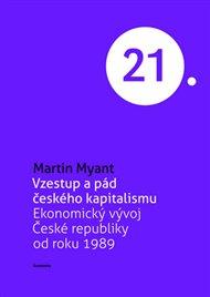 Vzestup a pád českého kapitalismu